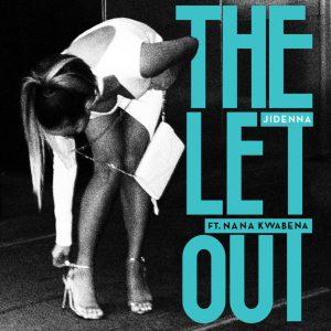 Jidenna – The Let Out ft. Nana Kwabena