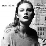 Taylor Swift – Reputation [Crítica Gafapasta]
