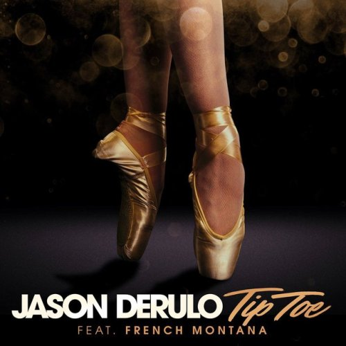 Jason Derulo - Tip Toe ft. French Montana