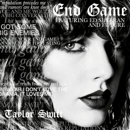 Taylor Swift - End Game ft. Ed Sheeran & Future