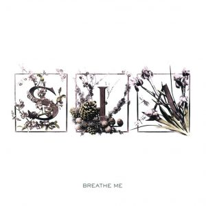 Sia – Breathe Me