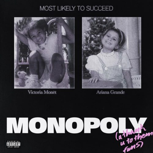 Ariana Grande and Victoria Monét - MONOPOLY