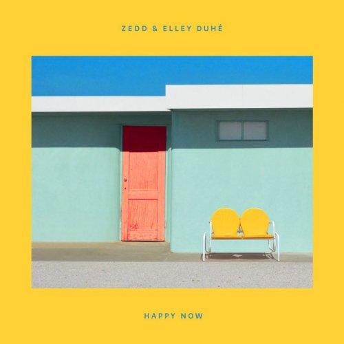 Zedd & Elley Duhé - Happy Now