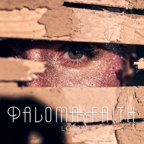 Paloma Faith - Loyal