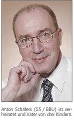 Anton Schäfers (55 / BBU) ist verheiratet und Vater von drei Kindern.