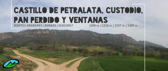 MendiaK: Castillo de Petralata, Custodio, Pan Perdido y Ventanas