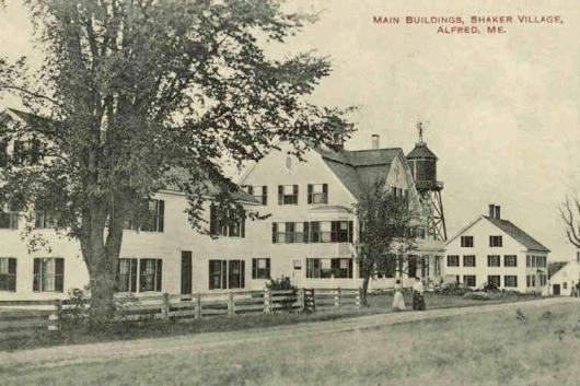 Main Buildings, Alfred Shaker Village, from a postcard c.1915. Credit: Public domain via Wikimedia Commons.