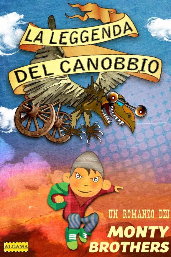 La leggenda del canobbio, un romanzo di avventure dei Monty Brothers
