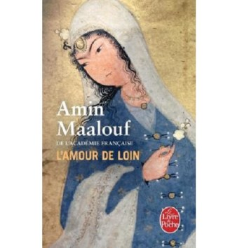 L'Amour de Loin de Amin Maalouf
