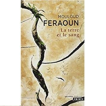 La Terre et le Sang - Mouloud Feraoun