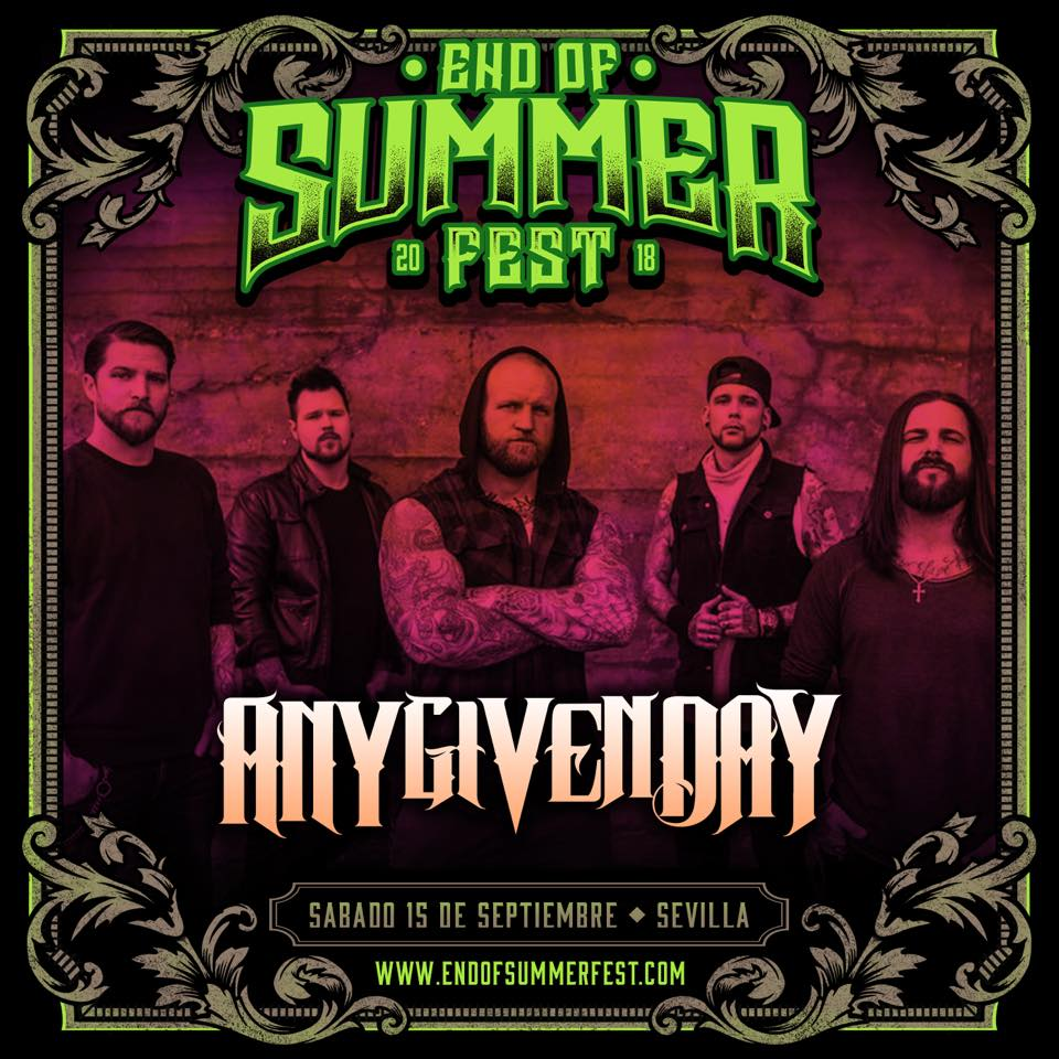 END OF SUMMER FEST 2018 – Se cae del cartel The Charm The Fury y les sustituyen Any Given Day
