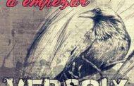 VERSOIX -la banda de Rock Urbano del Sur de Madrid- presentan el primer video anticipo «VOLVIMOS A EMPEZAR» de su próximo álbum