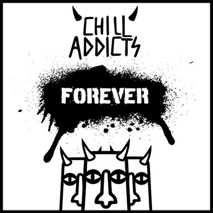 CHILL ADDICTS: Nuevo single y videoclip, 'Forever'