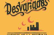 DESVARIADOS lanza MUÉVETE EN LA OSCURIDAD