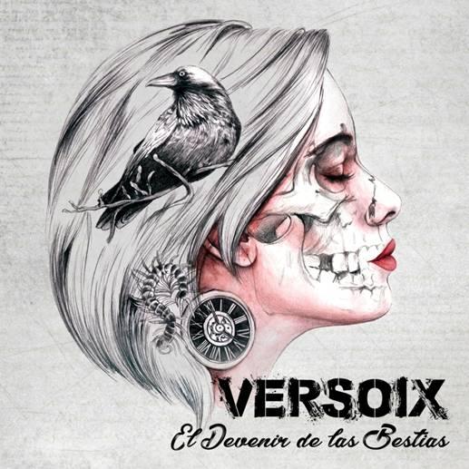 VERSOIX -la banda de Rock Urbano del Sur de Madrid- publica su nuevo álbum 'EL DEVENIR DE LAS BESTIAS'