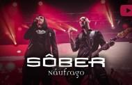 Sôber: Nuevo single «Náufrago»