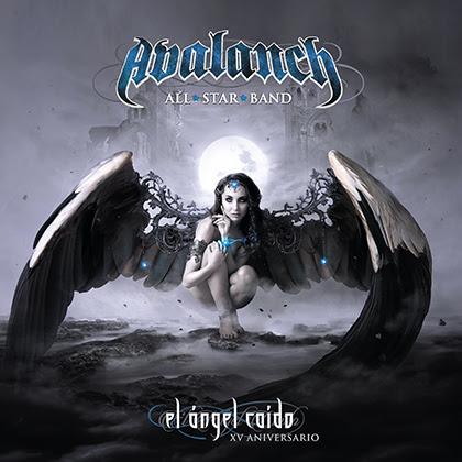 AVALANCH: Ya disponible el álbum 'El Ángel Caído (XV Aniversario)' en formato físico (CD) y en plataformas digitales