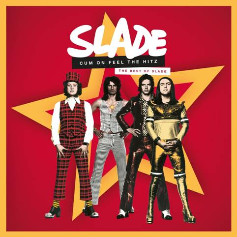 SLADE recopilará todos sus éxitos mundiales en 'CUM ON FEEL THE HITZ'