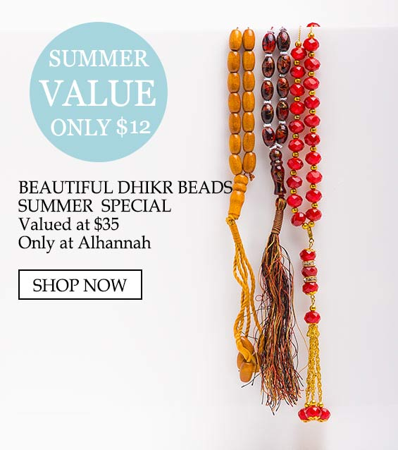 Summer Special Dhikr Beads Prayer Beads 50 percent value - Summer value only $12, beautiful dhikr beads, summer special valued at $35 only at alhannah shop now