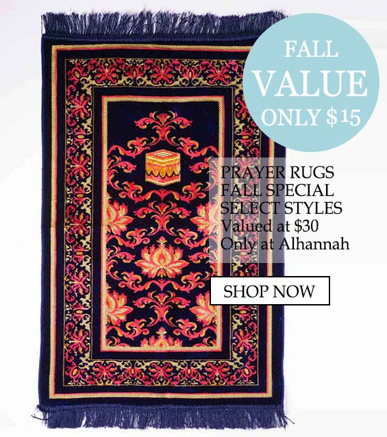 Prayer Rugs Muslim Islamic clothing fall value - Summer Value Only $15, Prayer rugs fall special, select styles valued at $30, only at Alhannah