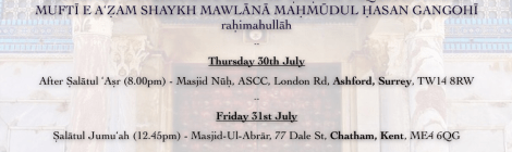 Full UK Schedule of Hadrat Mawlaanaa Ibraaheem Pandor DB