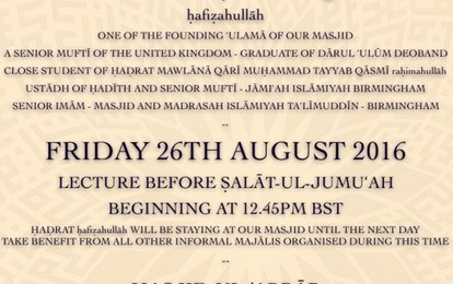 UPCOMING VISIT BY HADRAT MUFTI ABU ZAFAR QASMI DB - FRIDAY 26TH AUGUST 2016 - MASJIDUL ABRAAR CHATHAM KENT