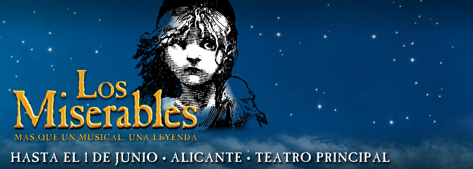 Regala Los Miserables el Musical en Alicante