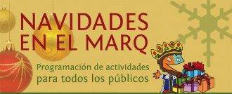 Navidades en el MARQ. Diversión para toda la familia 2013