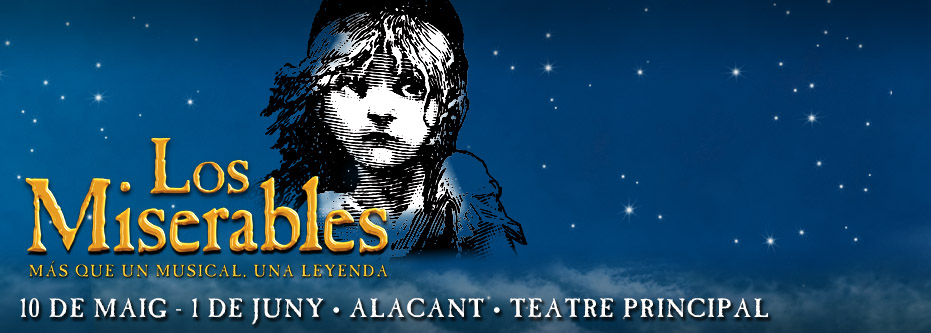 "Regala ""Los Miserables"" El Musical en Alacant"