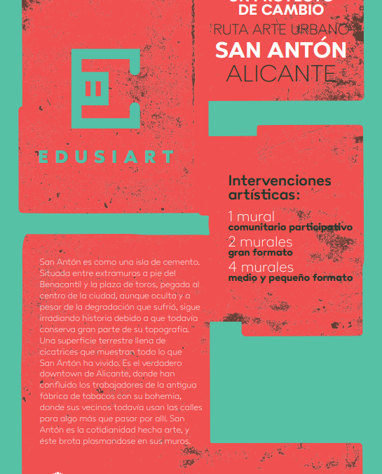 EDUSIART. RUTA DE ARTE URBANOEN EL SAN ANTÓN.ALICANTE.