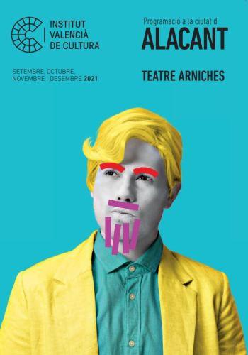 Programación Teatro Arniches. Octubre 2021 @ TEATRE ARNICHES | Alicante (Alacant) | Comunidad Valenciana | España