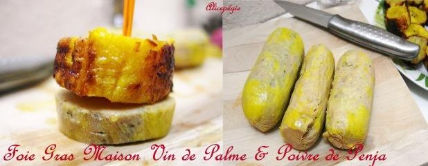 Foie Gras Maison au Poivre de Penja et Vin de Palme