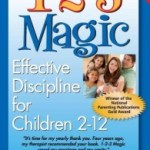 1-2-3 Magic- Effective Discipline for Children 2-12