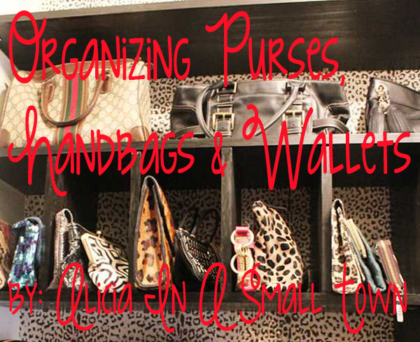 Organizing Purses, Handbags & Wallets