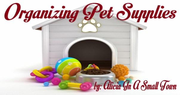 Organizing Pet Supplies