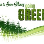 5 Tips To Save Money Going Green