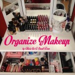 Organize Makeup and Cosmetics