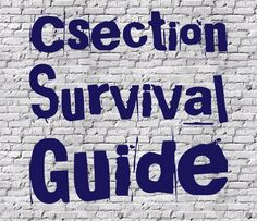 Alicia In A Small Town's C-section Survival Guide