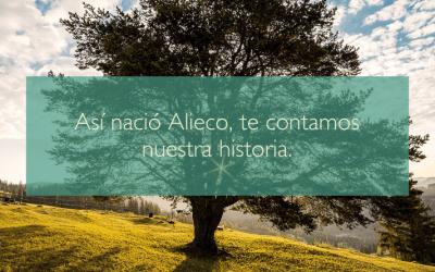 Así nació Alieco, te contamos nuestra historia.