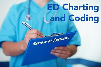 Medical chart review of systems ros ed charting and coding aliem