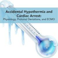 accidental hypothermia and cardiac arrest