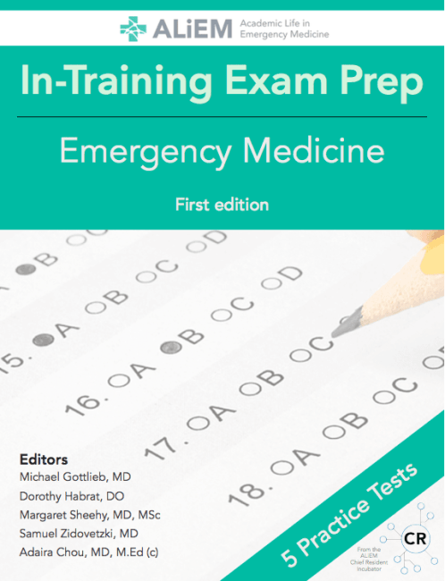 ALiEM In-Training Exam Review | Quiz Sets 1-5