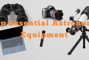 Essential Astronomy Equipment