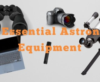 Essential Astronomy Equipment