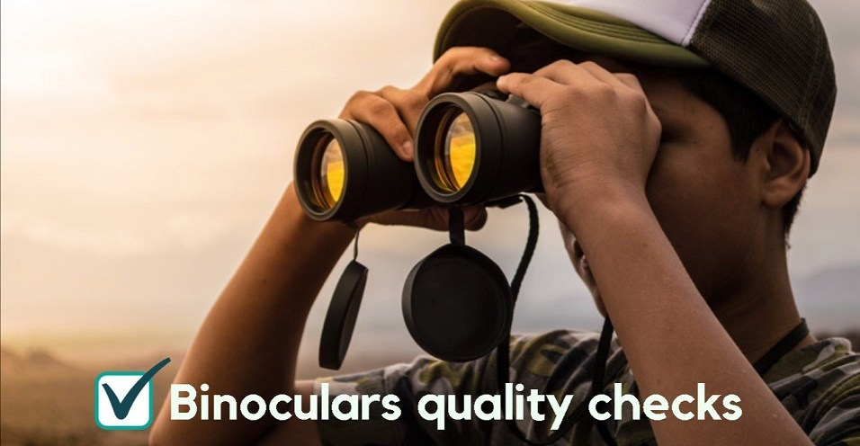 3 Simple Steps to Quality Check Your New Binoculars!