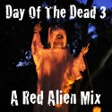 Red Alien Day of the Dead 3