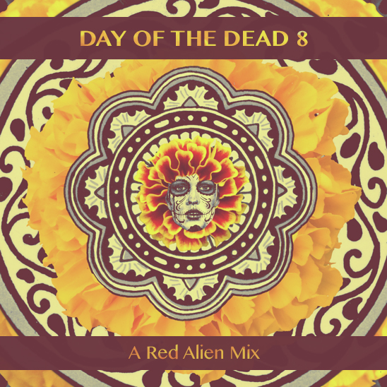 day of the dead 8 - a red alien mix