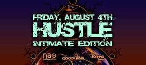 Hustle August 4 Kava Lounge San Diego