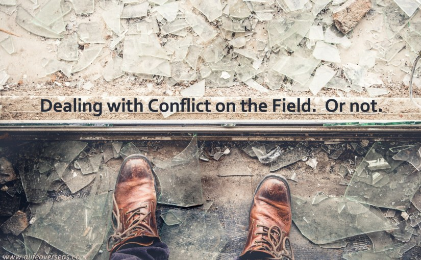 Dealing with Conflict on the Field. Or not.