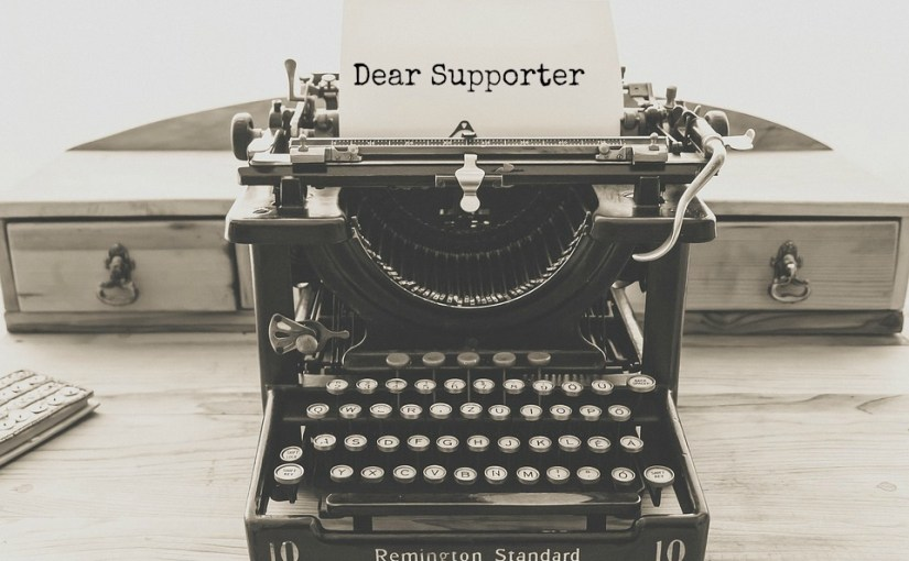 Dear Supporter, There's So Much More I Wish I Could Tell You